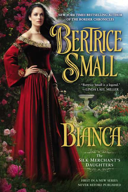 Bertrice Small Bianca The Silk Merchant's Daughters