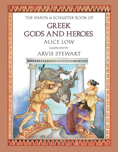 Alice Low The Simon & Schuster Book Of Greek Gods And Heroes