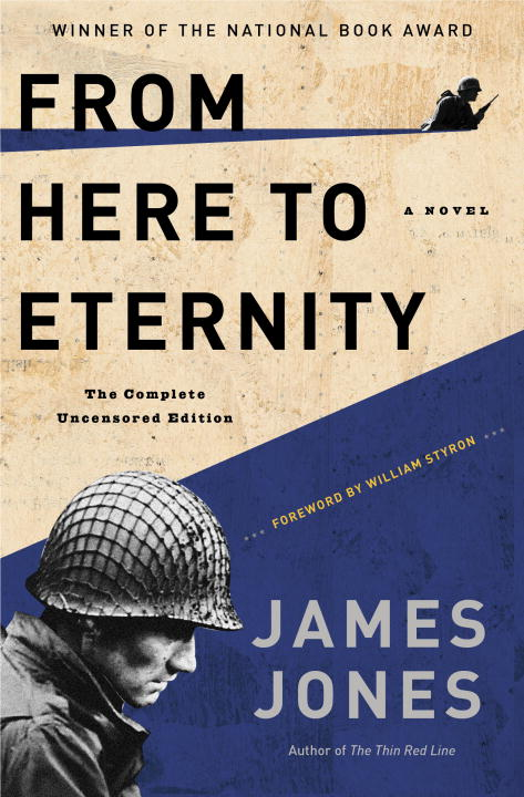 James Jones From Here To Eternity The Complete Uncensored Edition