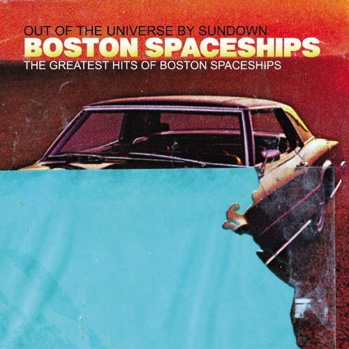 Boston Spaceships Greatest Hits Of Boston Spaces