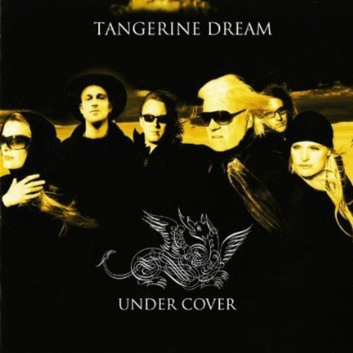 Tangerine Dream Under Cover