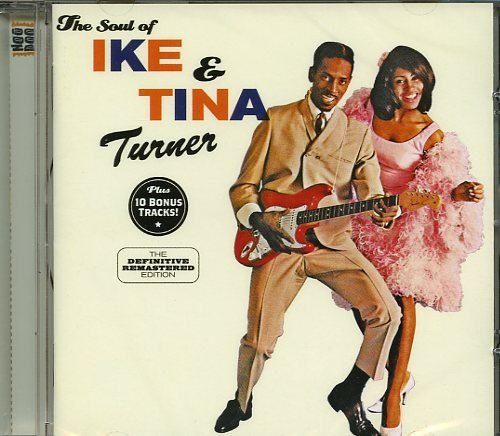 Ike & Tina Turner The Soul Of Ike & Tina Turner
