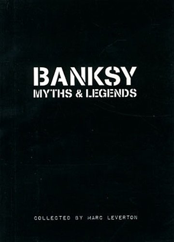 Leverton Marc Banksy Myths & Legends