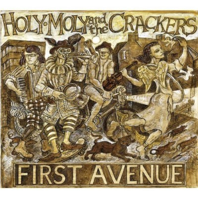 Holy Moly & The Crackers First Avenue Import Gbr