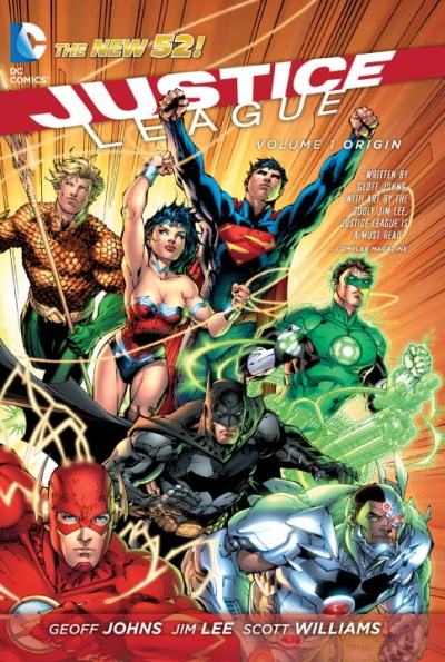 Geoff Johns Justice League Vol. 1 Origin (the New 52) 0052 Edition;