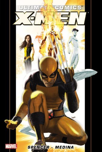 Nick Spencer Ultimate Comics X Men By Nick Spencer Volume 1