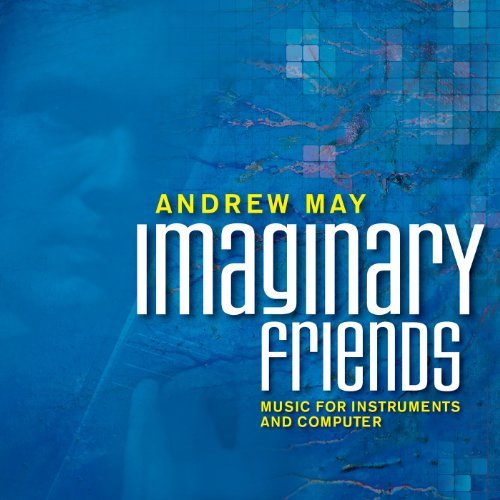 Andrew May Imaginary Friends Wettstein Errante Mcnutt May Y