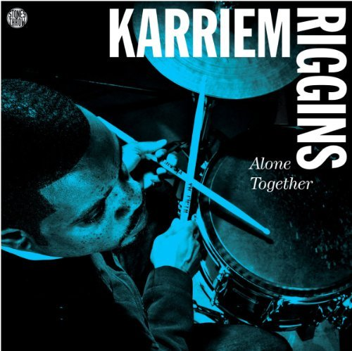 karriem-riggins-alone-together