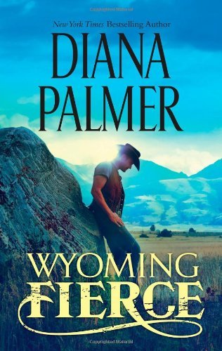 Diana Palmer Wyoming Fierce Original