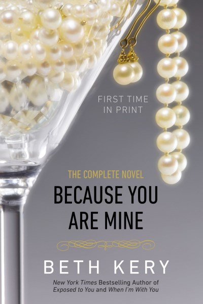 Beth Kery Because You Are Mine A Because You Are Mine Novel