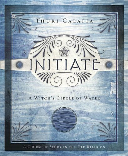 Thuri Calafia Initiate A Witch's Circle Of Water