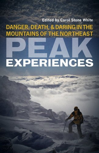 Carol Stone White Peak Experiences Danger Death And Daring In The Mountains Of The