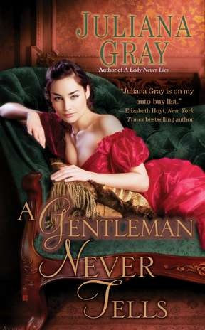 Juliana Gray A Gentleman Never Tells