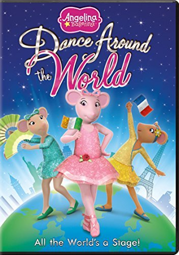 Angelina Ballerina Dance Around The World Angelina Ballerina Dance Around The World
