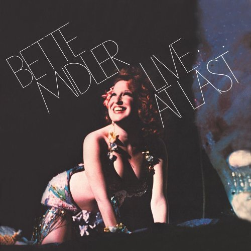 Bette Midler Live At Last (original Recordi