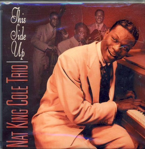 Nat King Trio Cole This Side Up