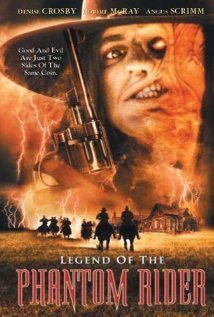 Legend Of The Phantom Rider Crosby Mcray Scrimm