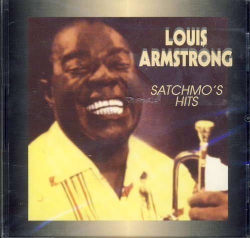 Louis Armstrong Satchmo's Hits