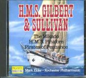 Mark Elder Eastman Chorale Rochester Philharmonic H.M.S. Gilbert & Sullivan Highlights From H.M.S.