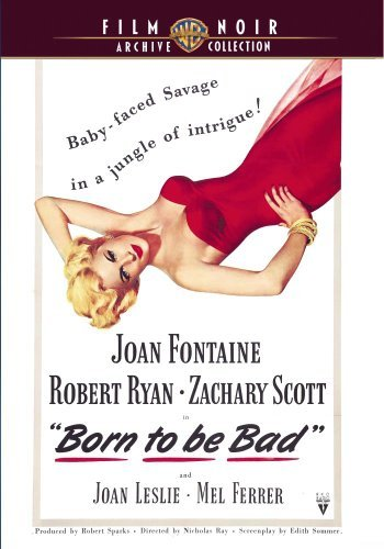 Born To Be Bad (1950) Fontaine Ryan Scott DVD R Nr