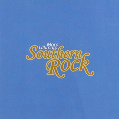Ultimate 16 Originals More Ultimate Southern Rock Ultimate 16 Originals