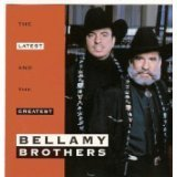 Bellamy Brothers Latest & The Greatest