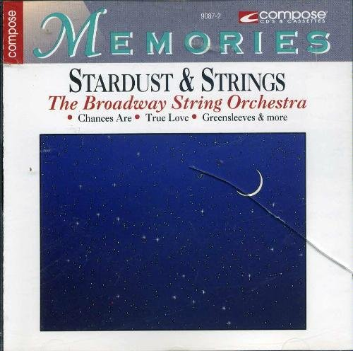 Broadway String Orchestra Stardust & Strings