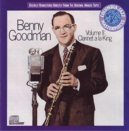 Benny Goodman Clarinet A La King Volume 2