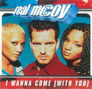 Real Mccoy I Wanna Come With You