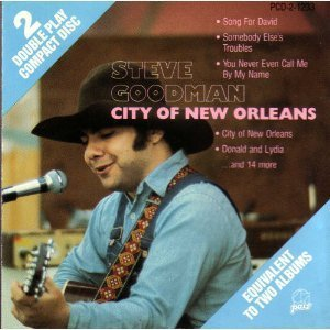 Steve Goodman City Of New Orleans