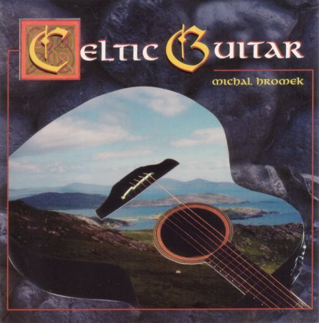 Michal Hromek Celtic Guitar