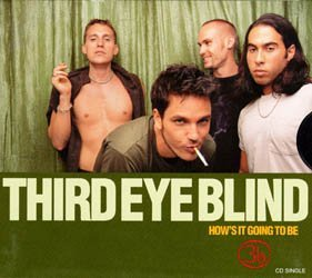 Third Eye Blind How's It Going To Be