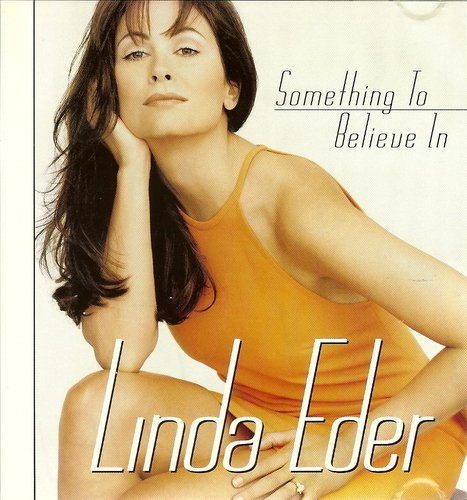 Linda Eder Something To Believe In