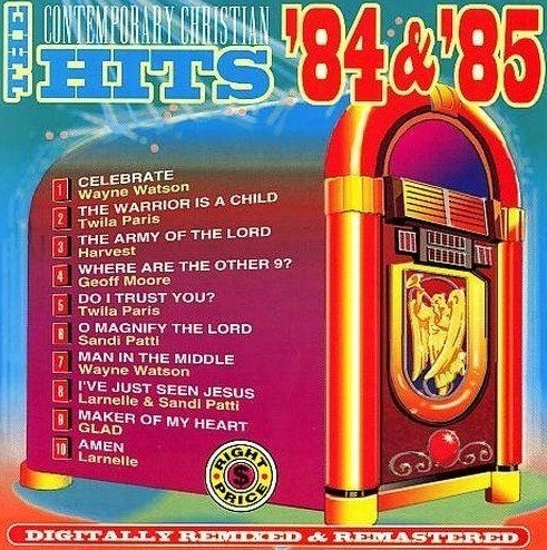 Contemporary Christian Hits 1984 85