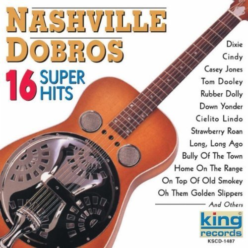 Nashville Dobros 16 Super Hits