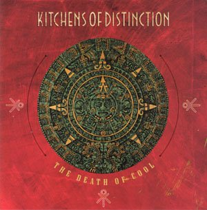 Kitchens Of Distinction Death Of Cool Import Gbr