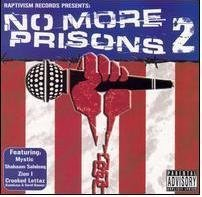 No More Prisons Vol. 2 No More Prisons Explicit Version No More Prisons