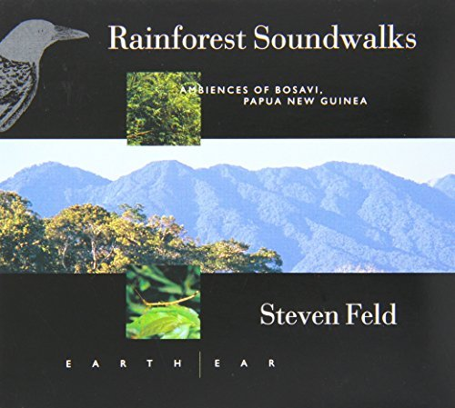 Steven Feld Rainforest Soundwalks Ambienc