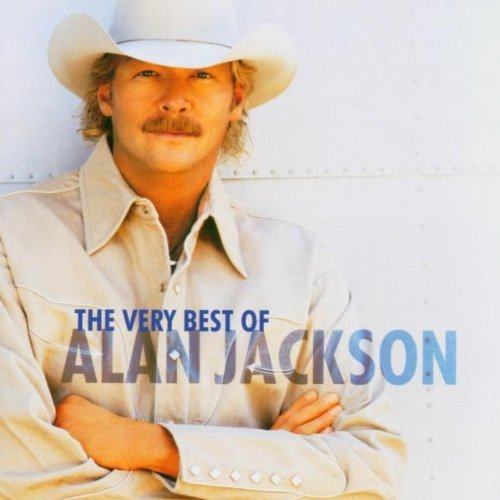 Alan Jackson Very Best Of Alan Jackson Import Eu