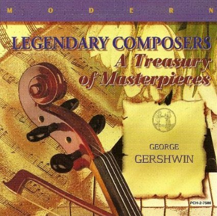 George Gershwin Legendary Composers A Treasury Of Masterpieces
