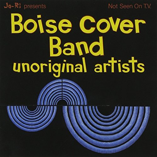 Boise Cover Band Unoriginal Artists Import Eu Unoriginal Artists