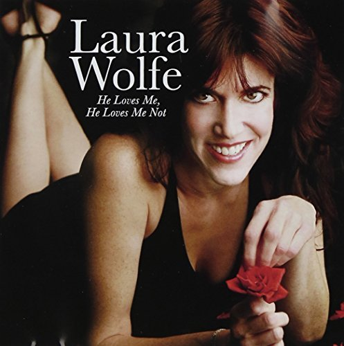 Laura Wolfe He Loves Me He Loves Me Not