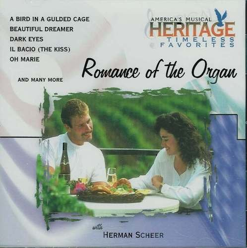 Herman Scheer Romance Of The Organ