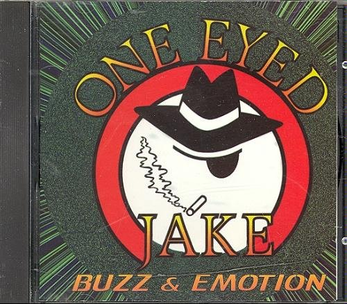 One Eyed Jake Buzz And Emotion