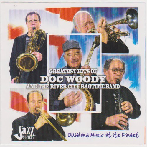 Doc Woody Greatest Hits Of Doc Woody & The River City Ragti