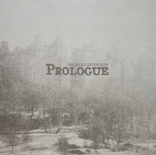 Milk Carton Kids Prologue