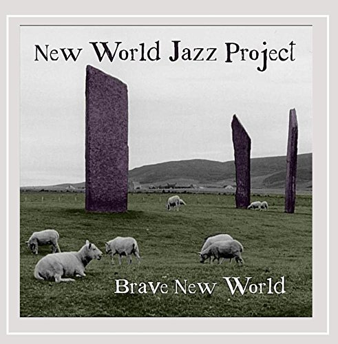New World Jazz Project Brave New World