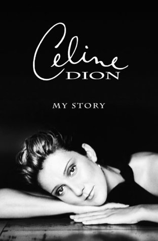 celine-dion-celine-dion-my-story-my-dream