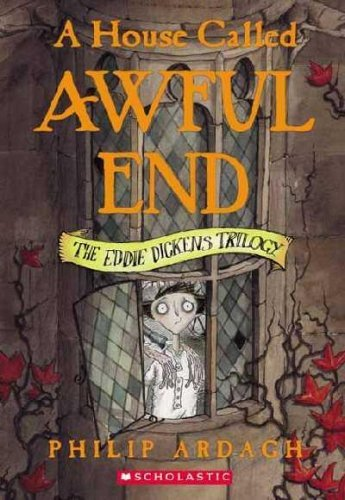 Philip Ardagh A House Called Awful End