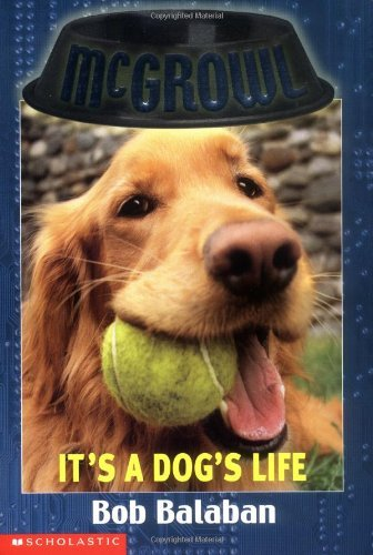 Bob Balaban It's A Dog's Life ( Mcgrowl # 2 )